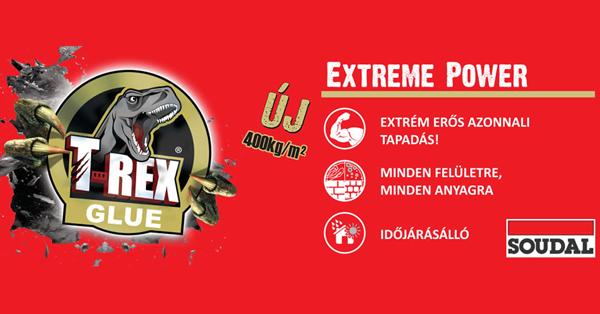 SOUDAL T-Rex Extreme Power szerelőragasztó