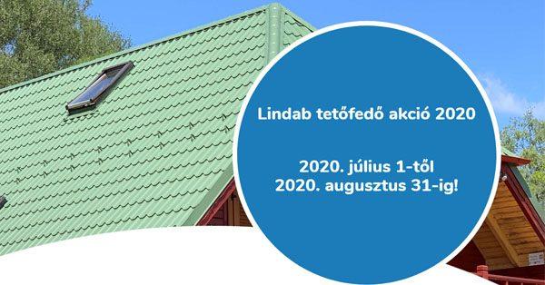 Lindab tetőfedő akció 2020.07.01-2020.08.31